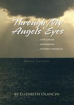 Through My Angels' Eyes