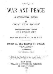 War and Peace: A Historical Novel, Volume 3, Part 1