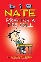 Big Nate  Pray for a Fire Drill PDF