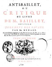 Critique du livre de mr. Baillet, intitule' jugemens des savans. Par mr. Menage: Volume7