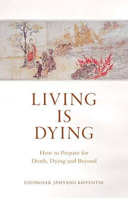 Living Is Dying