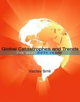 Global Catastrophes and Trends PDF