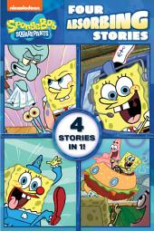 Four Absorbing Stories (SpongeBob SquarePants)