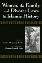 Women, the Family, and Divorce Laws in Islamic History