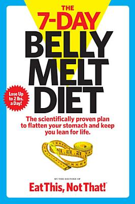 The 7 Day Belly Melt Diet
