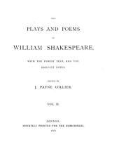 The plays and poems of William Shakespeare, ed. by J.P. Collier: Volume 2