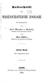 Zeitschrift für wissenschaftliche Zoologie: Band 3