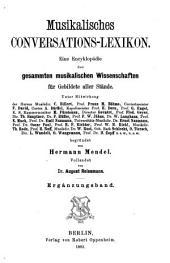 Musikalisches Conversations-Lexikon: eine Encyklopädie der gesammten musikalischen Wissenschaften für gebildete aller Stände, Band 12