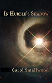 In Hubble's Shadow