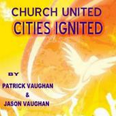 Church United; Cities Ignited