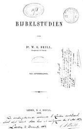 Bijbelstudiën: Volume 1