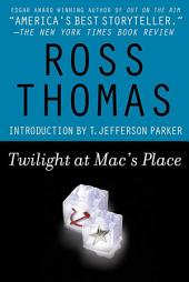 Twilight at Mac's Place: A McCorkle and Padillo Mystery
