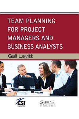 Team Planning for Project Managers and Business Analysts PDF