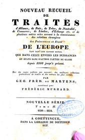 Nouveau recueil de traités d'alliance, de paix, de trève:.: ...et de plusieurs autres actes servant á la connaissance des relations étrangères des puissances...de l'Europe...despuis 1808 jusqu'à présent...