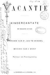 Vacantie: kindercantate met begeleiding van piano : partituur met pianobegeleiding