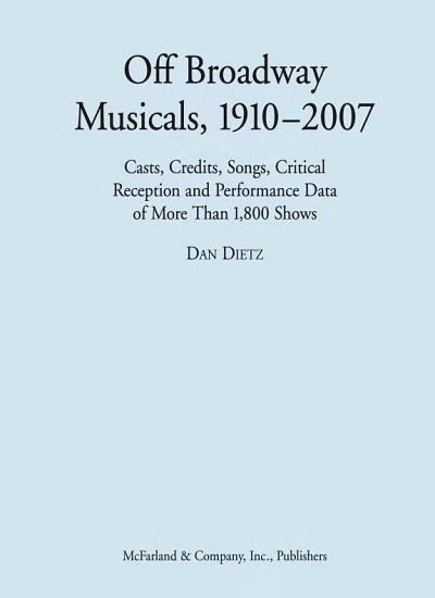 Off Broadway Musicals  1910   2007 PDF