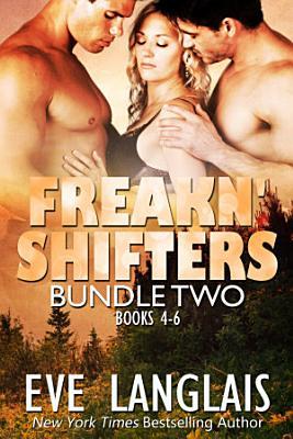 Freakn  Shifters Bundle  2