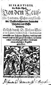 De praestigiis Daemonum Thl. 1: Volume 1