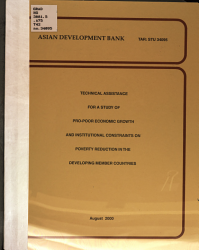 Technical Assistance For A Study Of Pro Poor Economic Growth And Institutional Constraints On Poverty Reduction In The Developing Member Countries Book PDF