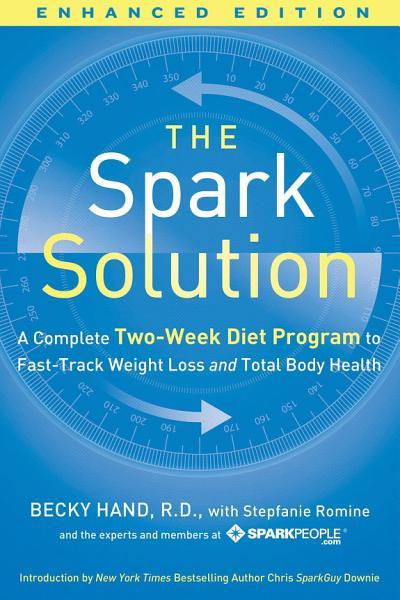 The Spark Solution (Enhanced Edition)