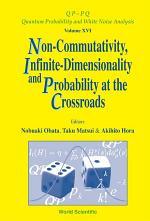 Non-commutativity, Infinite-dimensionality and Probability at the Crossroads
