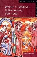 Women in Medieval Italian Society 500-1200