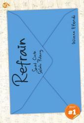 Refrain: saat cinta selalu pulang [chapter 1]