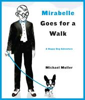Mirabelle Goes for a Walk