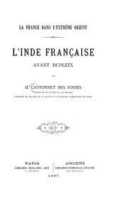 L'Inde française avant Dupleix
