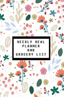 Weekly Meal Planner And Grocery List Book PDF