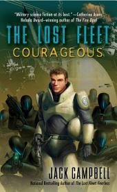 The Lost Fleet: Courageous