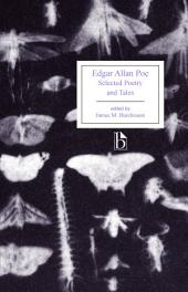 Edgar Allan Poe: Selected Poetry and Tales