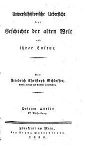 Universalhistorische Uebersicht der Geschichte der alten Welt und Ihrer Cultur: Band 3