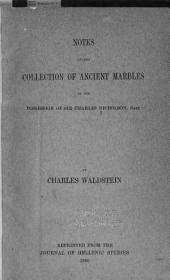 Notes on the Collection of Ancient Marbles in the Possession of Sir Charles Nicholson, Bart