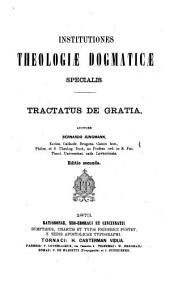 Institutiones theologiae dogmaticae specialis