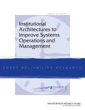 Institutional Architectures to Improve Systems Operations and Management