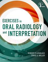 Exercises in Oral Radiology and Interpretation   E Book PDF