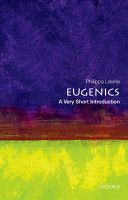 Eugenics  A Very Short Introduction PDF