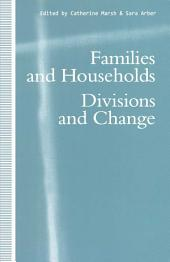 Families and Households: Divisions and Change