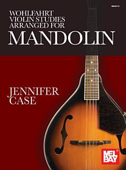 Wohlfahrt Violin Studies Arranged for Mandolin PDF