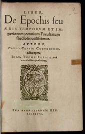 Liber, De Epochis seu Aeris Temporum Et Imperiorum