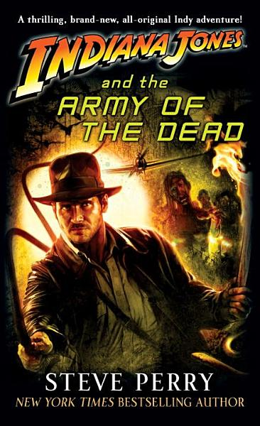 Download Indiana Jones and the Army of the Dead Book
