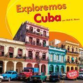 Exploremos Cuba (Let's Explore Cuba)
