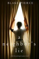 A Neighbor   s Lie  A Chloe Fine Psychological Suspense Mystery   Book 2  PDF