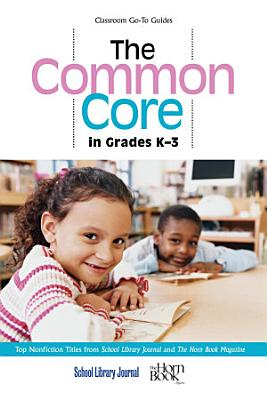 The Common Core in Grades K 3 PDF