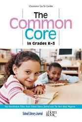 The Common Core In Grades K 3 Book PDF