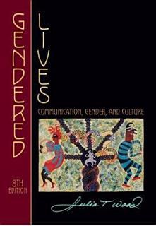 Gendered Lives  Communication  Gender  and Culture  8th Book