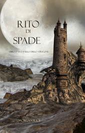 Rito Di Spade (Libro #7 In L'Anello dello Stregone)