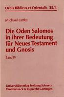 Die Oden Salomos in ihrer Bedeutung f  r Neues Testament und Gnosis PDF