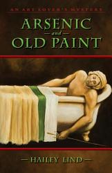 Arsenic And Old Paint Book PDF
